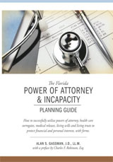 The Florida Power of Attorney & Incapacity Planning Guide